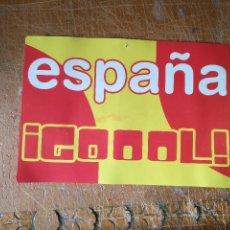Coleccionismo deportivo: ANTIGUO CARTON PUBLICITARIO SELECCION ESPAÑOLA MUNDIALES GOOOL PODEMOS 26 X 18 CM. Lote 125042579