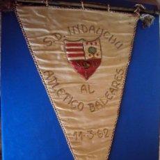 Coleccionismo deportivo: (F-180791)BANDERIN BORDADO S.D.INDAUCHU AL ATLETICO BALEARES - 11 - 3 - 1962. Lote 128865959