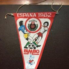 Coleccionismo deportivo: BIMBO BANDERIN MUNDIAL ESPAÑA 1982 SELECCION POLONIA QUINCOCES. Lote 132623242
