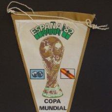 Coleccionismo deportivo: BANDERIN OFICIAL MUNDIAL DE FUTBOL ESPAÑA 82 COPA MUNDIAL FIFA 1982. Lote 134181542