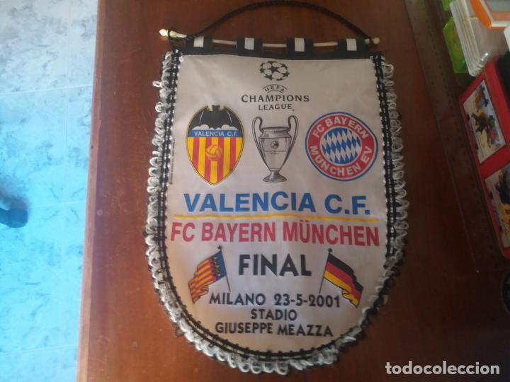 FINAL CHAMPIONS 2001. VALENCIA C.F. VS. BAYERN MÚNICH. (Coleccionismo Deportivo - Banderas y Banderines de Fútbol)