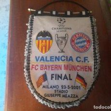 Coleccionismo deportivo: FINAL CHAMPIONS 2001. VALENCIA C.F. VS. BAYERN MÚNICH. . Lote 135102086