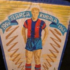 Coleccionismo deportivo: BANDERIN DEL HOMENAJE A KUBALA. Lote 135419281