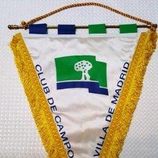 Coleccionismo deportivo: ANTIGUO BANDERIN - CLUB DE CAMPO VILLA DE MADRID -. Lote 135819310