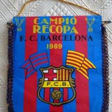 Coleccionismo deportivo: BANDERÍN DEL FÚTBOL CLUB BARCELONA. AÑO 1989. 45 CM. CAMPEÓN DE LA RECOPA. Lote 136737506