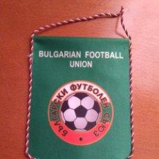 Coleccionismo deportivo: BANDERIN FEDERACIÓN BÚLGARA DE FÚTBOL. Lote 137902014