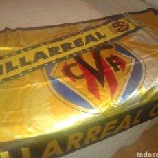 Coleccionismo deportivo: BANDERA Y BUFANDA DEL VILLAREAL C.F.. Lote 138268646