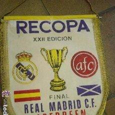 Coleccionismo deportivo: BANDERÍN ORIGINAL RECOPA XXII EDICIÓN. REAL MADRID. ABERDEEN. GOTEBORG 1983. FUTBOL. Lote 139660222
