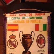 Coleccionismo deportivo: ANTIGUO BANDERÍN XXXV COPA DE EUROPA COPPA DEI CAMPIONI OCTAVOS HUGO SANCHEZ REAL MADRID MILAN. Lote 139660422