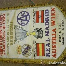 Coleccionismo deportivo: BANDERÍN SEMIFINAL COPA DE EUROPA CLUB CAMPEONES DE COPA. REAL MADRID AUSTRIA 1983. Lote 139660726