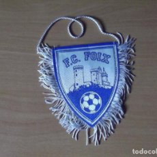 Coleccionismo deportivo: BANDERINES-FRANCIA-F.C.FOIX-10CM. Lote 140018558