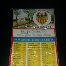 Coleccionismo deportivo: BANDERÍN PREFIJOS TELEFÓNICOS. VALENCIA C.F., PUBLICIDAD JUAN PACHECO DE ALCANTARILLA (MURCIA), 70S. Lote 140620986