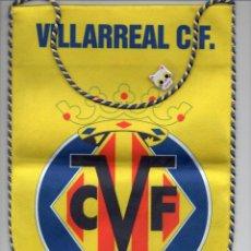 Collezionismo sportivo: BANDERÍN ORIGINAL DEL VILLARREAL CLUB DE FÚTBOL DOBLE CARA. Lote 140830738