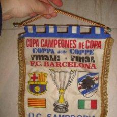 Coleccionismo deportivo: BANDERIN COPA CAMPEONES DE COPA DE LA FINAL F.C. BARCELONA ,U.C.SAMPDORIA , 10-5-1985. Lote 141390370