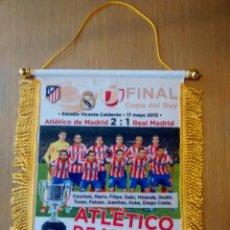 Coleccionismo deportivo: BANDERIN ATLÉTICO DE MADRID-REAL MADRID FINAL COPA DEL REY 2013. Lote 155304677
