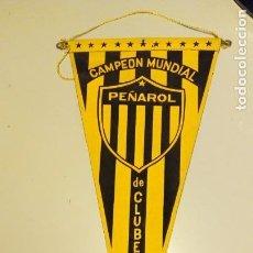 Coleccionismo deportivo: BANDERÍN PEÑAROL CAMPEÓN MUNDIAL DE CLUBES 1961. Lote 145279954