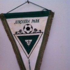 Coleccionismo deportivo: C.D. JUNQUERA PARK. BANDERÍN ANTIGUO. Lote 145718857