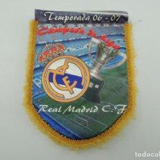 Coleccionismo deportivo: BANDERIN DE REAL MADRID CLUB DE FUTBOL CAMPEON DE LIGA TEMPORADA 06-07. Lote 146234166
