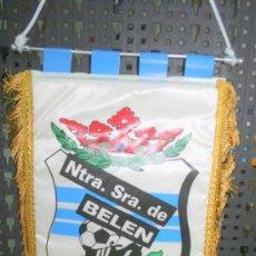 Coleccionismo deportivo: BANDERIN CLUB DEPORTIVO NTRA. SRA. DE BELEN. BURGOS. MEDIDAS APROX. 34 X 20. Lote 146792474