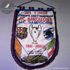 Coleccionismo deportivo: BANDERÍN CON RIBETE, FINAL COPA D'EUROPA FC BARCELONA UC SAMPDORIA, 1992 WEMBLEY ANTIGUO. Lote 116387695