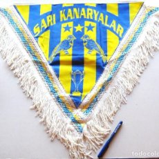 Coleccionismo deportivo: BANDERIN PENNANT FENERBACHE TURQUIA TURQUEI SARI KANARYALAR 56 X 67 CM WIMPEL. Lote 149870278