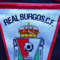 Coleccionismo deportivo: BANDERÍN REAL BURGOS. C.F. AÑOS 90.. Lote 149914710