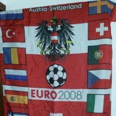 Coleccionismo deportivo: BANDERA DE LA EUROCOPA 2008 AUSTRIA - SUIZA CON TODAS LAS SELECCIONES - ESPAÑA. Lote 151574666