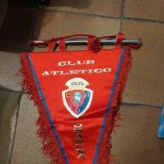 Coleccionismo deportivo: BANDERÍN AÑOS 90 CLUB ATLÉTICO OSASUNA. 46 CM DE LARGO FUTBOL. Lote 152313670