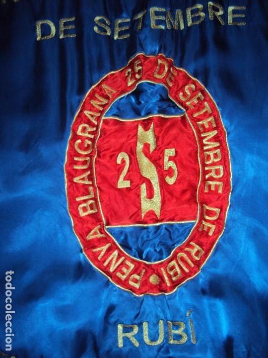 Coleccionismo deportivo: (F-190303)BANDERA ESTANDARTE BORDADO PENYA BLAUGRANA 25 DE SETEMBRE DE RUBI - Foto 4 - 154108958