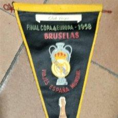 Coleccionismo deportivo: BANDERIN FINAL COPA DE EUROPA 1958.BRUSELAS. REAL MADRID,VIAJES ESPAÑA MUNDIAL.CHARDENET. CLUB VESPA. Lote 156882786