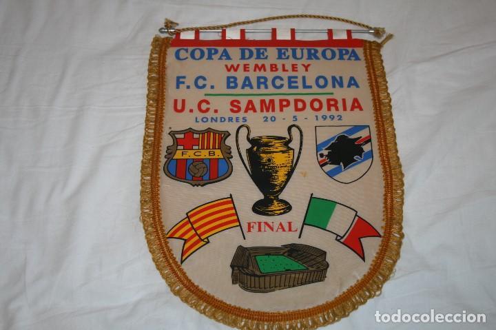 BANDERIN GRANDE FINAL COPA DE EUROPA 1992 BARCELONA SAMPDORIA (Coleccionismo Deportivo - Banderas y Banderines de Fútbol)