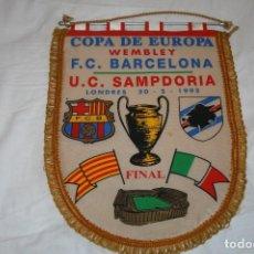 Coleccionismo deportivo: BANDERIN GRANDE FINAL COPA DE EUROPA 1992 BARCELONA SAMPDORIA. Lote 157832526