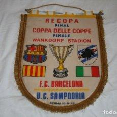 Coleccionismo deportivo: BANDERIN GRANDE FINAL RECOPA 1989 BARCELONA SAMPDORIA. Lote 157832566