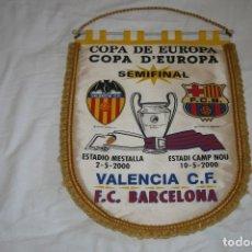 Coleccionismo deportivo: BANDERIN GRANDE SEMIFINAL COPA DE EUROPA 2000 BARCELONA - VALENCIA. Lote 157832730