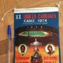 Coleccionismo deportivo: BANDERIN XX TROFEO CARRANZA 1974 CADIZ BARCELONA PALMEIRAS SANTOS PELE CRUYFF. Lote 160609362