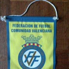 Coleccionismo deportivo: BANDERIN DE FEDERACION DE FUTBOL COMUNIDAD VALENCIANA - DE TELA - . Lote 162840986
