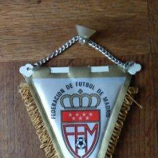 Coleccionismo deportivo: BANDERIN DE FEDERACION DE FUTBOL DE MADRID - DE TELA - . Lote 162841134