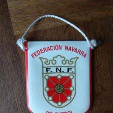 Coleccionismo deportivo: BANDERIN DE FEDERACION NAVARRA DE FUTBOL - DE PIEL- . Lote 162841438