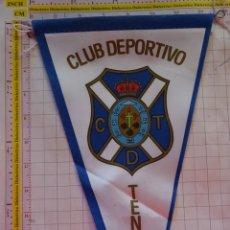 Coleccionismo deportivo: BANDERÍN DE FÚTBOL. ESCUDO EQUIPO. CLUB DEPORTIVO TENERIFE. 28 CM. Lote 163315654