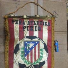 Coleccionismo deportivo: BANDERIN ATLETICO MADRID PEÑA ATLETICA PIKIO . Lote 164767058