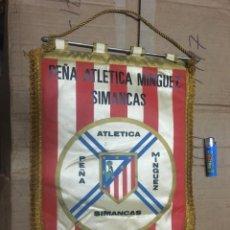 Collectionnisme sportif: BANDERIN ATLETICO MADRID PEÑA ATLETICA MINGUEZ SIMANCAS I ANIVERSARIO. Lote 164767282