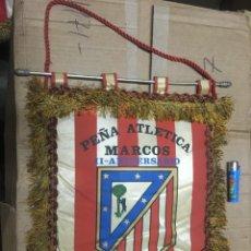 Collectionnisme sportif: BANDERIN ATLETICO MADRID PEÑA ATLETICA MARCOS II ANIVERSARIO MOSTOLES. Lote 164767366