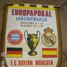 Coleccionismo deportivo: BANDERIN ORIGINAL EUROPAPOKAL HALBEFINALES MUNCHEN REAL MADRID. BAYERN MUNICH. 1987. Lote 165044482