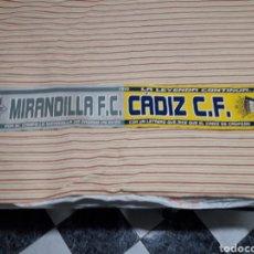 Coleccionismo deportivo: ANTIGUA BUFANDA DEL CADIZ C.F. MIRANDILLA. Lote 165792536