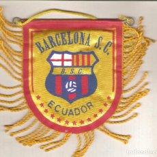 Coleccionismo deportivo: 1 BANDERIN DEL BARCA ECUADOR . Lote 166123174
