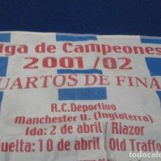 Coleccionismo deportivo: PAÑUELO BANDERIN LIGA DE CAMPEONES 2001/02 ( R.C. DEPORTIVO -MANCHESTER U.) CUARTOS DE FINAL. Lote 167164972