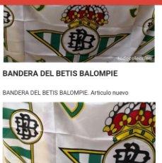 Coleccionismo deportivo: BANDERA DEL BETIS BALOMPIE NUEVA. Lote 167179050