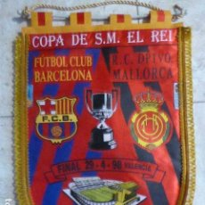 Coleccionismo deportivo: BANDERIN COPA DEL REY. FC BARCELONA - RCD. MALLORCA. FINAL 29-4-98. ESTADI MESTALLA. 40 CM LONG. Lote 167572484