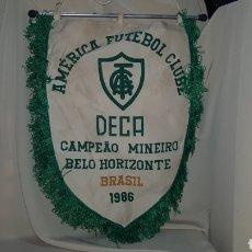Coleccionismo deportivo: BANDERÍN DE FUTBOL DEL AMERICA FUTEBOL CLUBE . DECA CAMPEAO MINEIRO BELO HORIZONTE BRASIL 1986. Lote 168887332