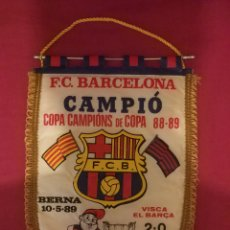 Coleccionismo deportivo: BANDERIN FUTBOL CLUB BARCELONA FCB BARÇA CAMPIO CAMPIONS DE COPA RECOPA UEFA . 10 5 1989 BERNA 89. Lote 169309505